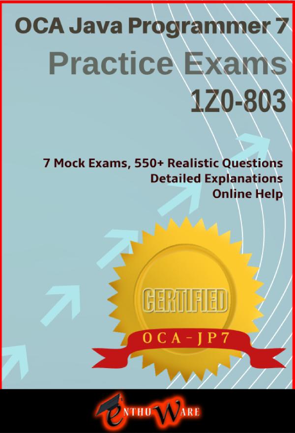 Java Se 7 1z0 803 Oracle Certified Associate Java Se7 Programmer