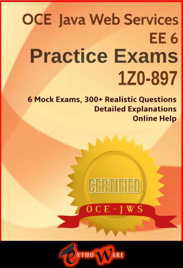 OCE Java Web Services EE 6 Practice Exams - 1Z0-897