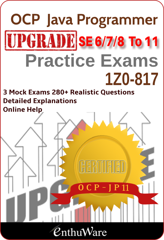 1Z0-817 mock exams for OCP Java 11 Certification upgrade