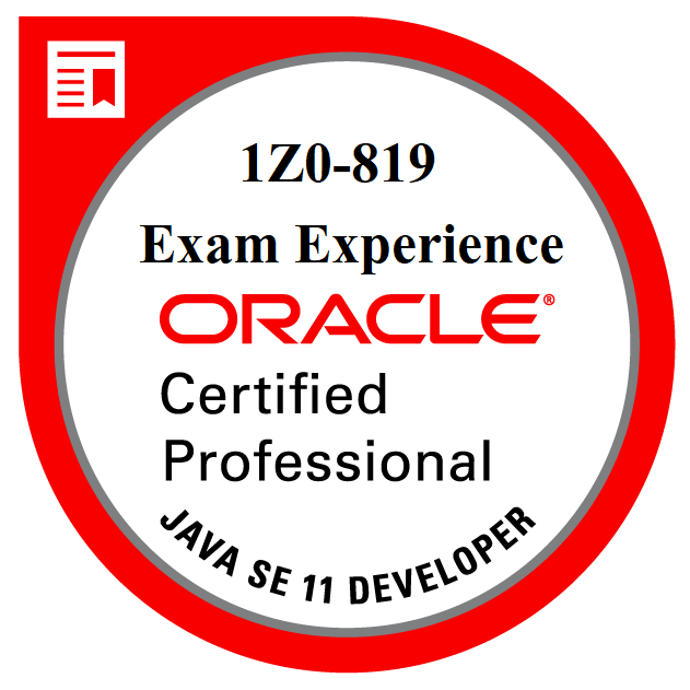 Java Certification 1Z0-819 Exam Experience